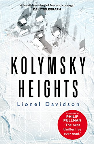 Kolymsky Heights by [Davidson, Lionel]