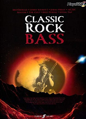Classic Rock Bass: 8 Monstrous Rock Classics Arranged for Bass with Fantastic Soundalike CD (Authentic Playalong)