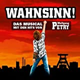 Wahnsinn-das Musical (Xxl Edition) - Wolfgang Petry