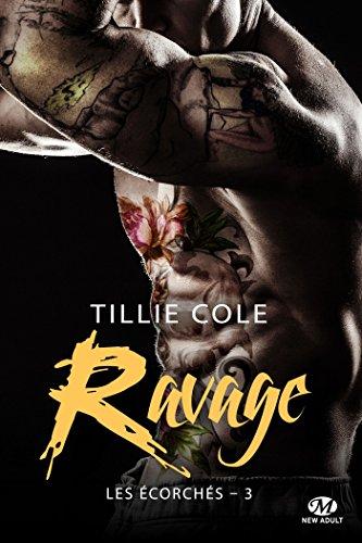 Ravage: Les Écorchés, T3 par [Cole, Tillie]