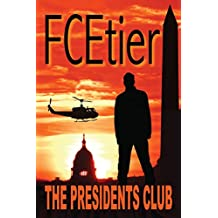 The Presidents Club (The Barry-Hixon Conspiracy Book 2)