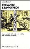 Provando e riprovando. Matrimonio, famiglia e divorzio in Italia e in altri paesi occidentali