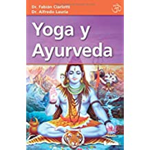 Yoga y Ayurveda (Alternativa)