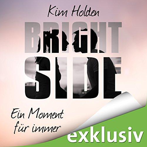 Produktbild Bright Side: Ein Moment für immer