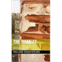 The Hamlet: Annotated (English Edition)