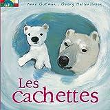 cachettes (Les) | Gutman, Anne. Auteur