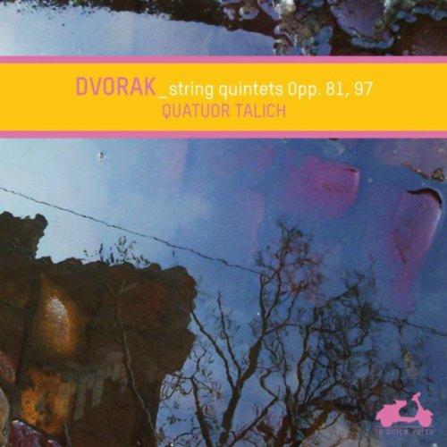 Dvorak: String Quintets Op. 81, Op. 97