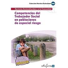 Competencias Del Trabajador Social En Poblaciones De Especial Riesgo