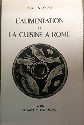 Jacques Andre L Alimentation Et La Cuisine A Rome Pdf Online Andreasheike