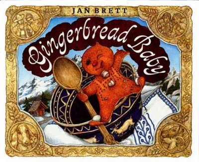 [(Gingerbread Baby )] [Author: Jan Brett] [Oct-1999]