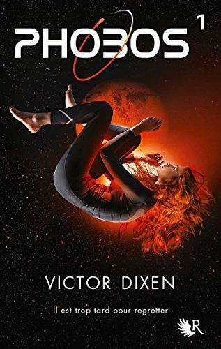 Phobos - Tome 1 (R) par Victor DIXEN