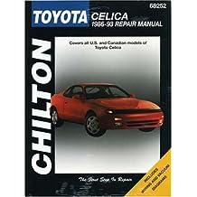 Toyota Celica, 1986-93 (Chilton's Total Car Care Repair Manuals)