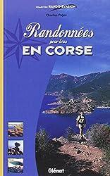 Randonnées pour tous en Corse