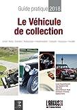 Guide Pratique & Juridique du Véhicule de Collection