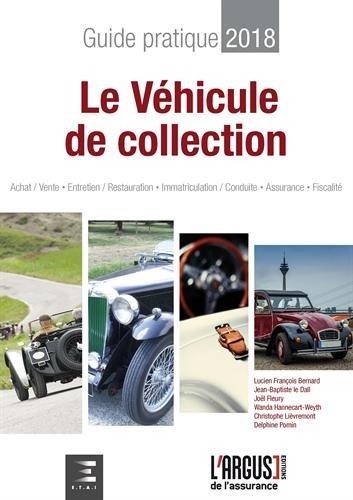 Guide Pratique & Juridique du Vhicule de Collection
