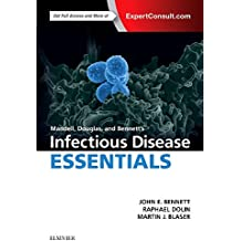 Mandell, Douglas and Bennett's Infectious Disease Essentials, 1e (Principles and Practice of Infectious Diseases)