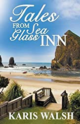 Tales from Sea Glass Inn by Karis Walsh (2016-07-12)