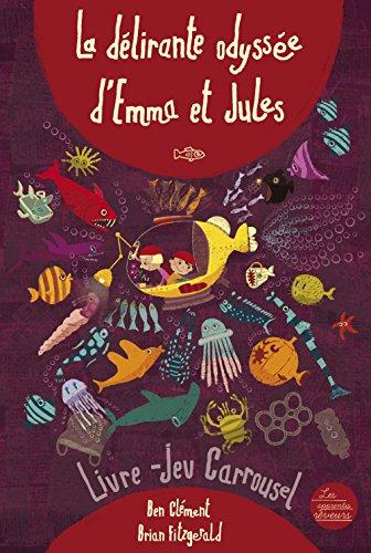La dlirante odysse d'Emma et Jules