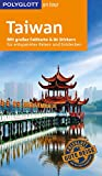 POLYGLOTT on tour Reiseführer Taiwan: Mit großer Faltkarte und 80 Stickern