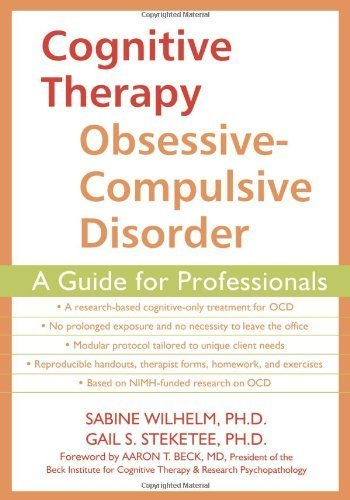 Cognitive Therapy for Obsessive-Compulsive Disorder: A Guide for Professionals 1st (first) by Beck MD, Aaron T., Steketee PhD, Gail, Wilhelm PhD, Sabine (2006) Paperback