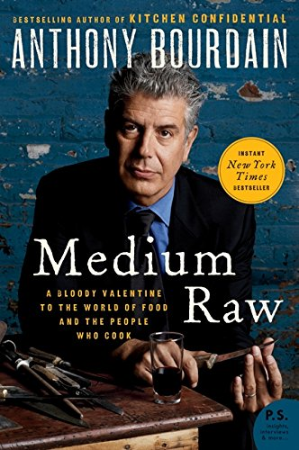 Medium Raw (P.S.) por Bourdain Anthony