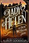 Lady Helen, tome 2 : Le pacte des mauvais jours par Goodman