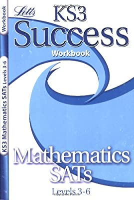 KS3 Success Workbook Maths Levels 3-6 (KS3 Success Workbooks) (Letts Key Stage 3 Success) from Letts Educational