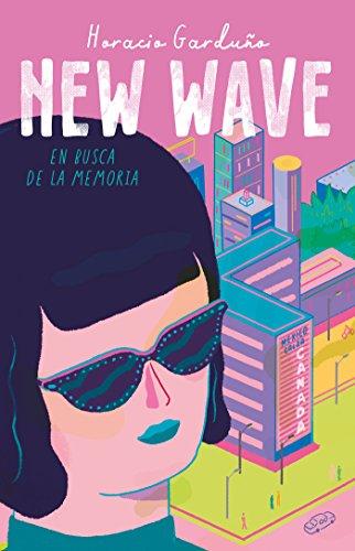 New wave. En busca de la memoria por Horacio Garduño
