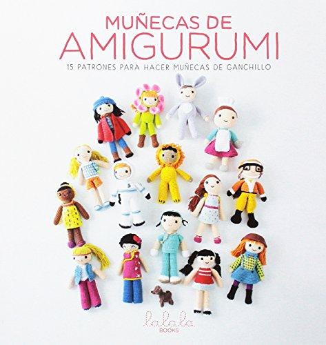 Muñecas de amigurumi. 15 Patrones para hacer muñecas de ganchillo por María Alejandra Montero