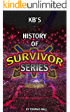 KB's History of Survivor Series