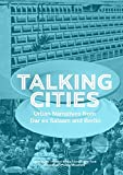 Talking cities: Urban narratives from Dar es Salaam and Berlin