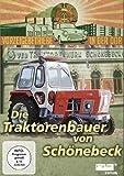 Die Traktorenbauer von Schönebeck
