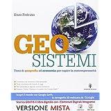Geosistemi. Con Atlante geografico. Con e-book. Con espansione online.Per le Scuole superiori
