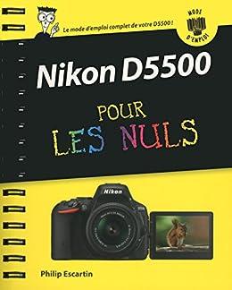 nikon d5500 pour les nuls
