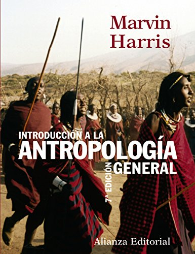 Introducción a la antropología general / Culture, People, Nature: An Introduction to General Anthropology