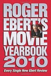 Roger Ebert's Movie Yearbook 2010 by Roger Ebert (2009-11-09)