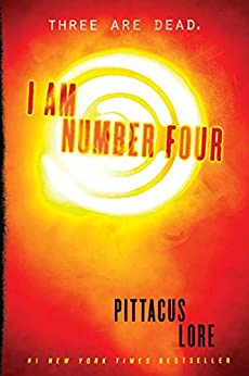 I Am Number Four (Lorien Legacies) von [Lore, Pittacus]