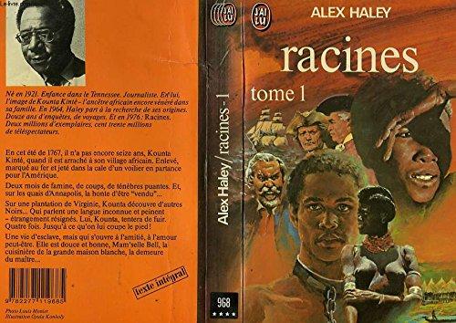 Racines tome 1 par Alex Haley
