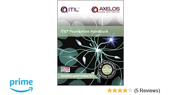 ITIL Foundation Handbuch: [German translation of ITIL foundation ...