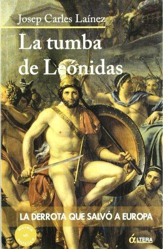 la-tumba-de-leonidas-la-derrota-que-salvo-a-europa