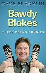 Bawdy Blokes: Three Porno Funnies