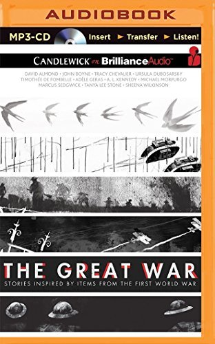The Great War: Stories Inspired by Items from the First World War by David Almond (2015-04-14)