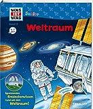 WAS IST WAS Junior Band 13. Weltraum: Warum ist die Erde einzigartig? Was sind Sterne? Wie wird man Astronaut? (WAS IST WAS Junior Sachbuch, Band 13)