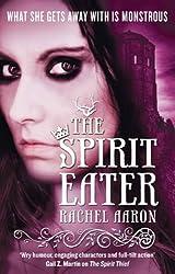 The Spirit Eater: The Legend of Eli Monpress: Book 3