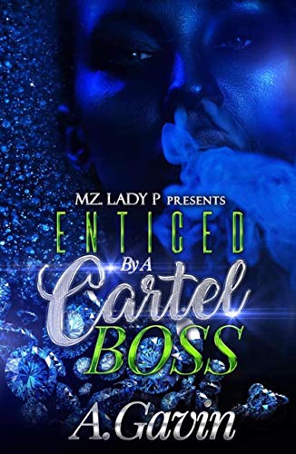 Enticed by a Cartel Boss (English Edition) eBook: A. Gavin ...