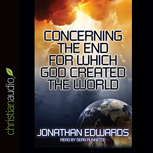 Concerning the End for Which God Created the World  Audiolibri