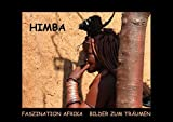 Himba - Faszination Afrika / Bilder zum Träumen (Posterbuch DIN A3 quer): 13 Impressionen aus dem Leben der Himba (Posterbuch, 14 Seiten) (CALVENDO Menschen)
