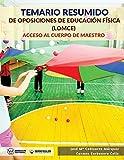 Temario resumido de Oposiciones de Educación Física (LOMCE): Acceso al cuerpo de maestros