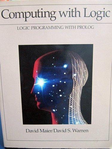 Computing With Logic: Logic Programming With Prolog by David Maier (1988-01-30) par David Maier;David S. Warren
