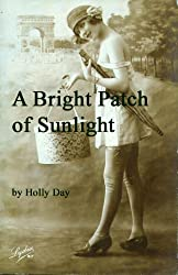 A Bright Patch of Sunlight (English Edition)
